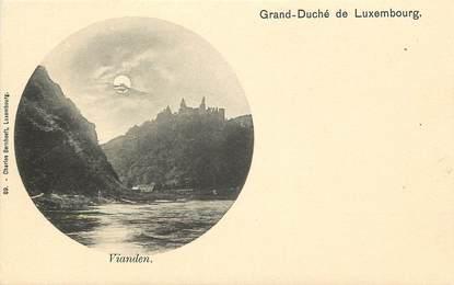 CPA LUXEMBOURG / Grand Duché du Luxembourg, Vianden