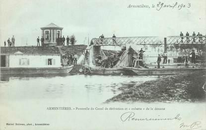 """/ CPA FRANCE 59 """"Armentières, passerelle du canal de dérivation et aubette de la douane"""""""