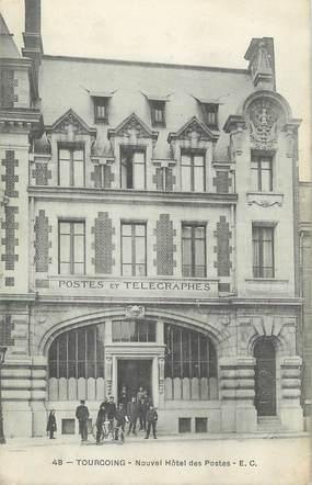 """/ CPA FRANCE 59 """"Tourcoing, nouvel hôtel des postes"""""""