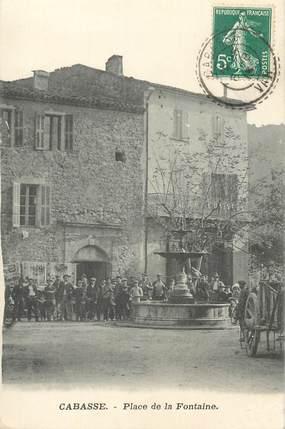 """CPA FRANCE 83 """"Cabasse, place de la Fontaine"""""""