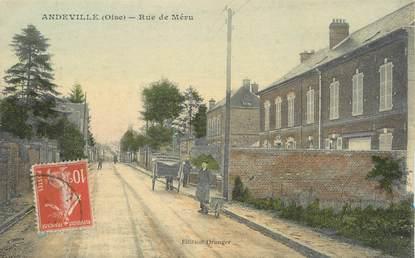 """/ CPA FRANCE 60 """"Andeville, rue de Méru"""""""