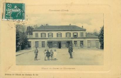 """/ CPA FRANCE 60 """"Clérmont, place et gare de Clermont"""""""