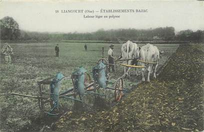 """/ CPA FRANCE 60 """"Liancourt, établissements Bajac, labour Léger au Polysoc"""""""