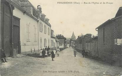 """/ CPA FRANCE 60 """"Feuquières, rue de l'église et du Frayer"""""""