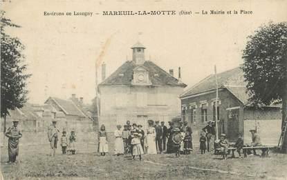 """/ CPA FRANCE 60 """"Mareuil la Motte, la mairie et la place"""""""