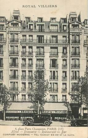 """CPA FRANCE 75017 """"Paris, Hotel Royal Villiers, place Porte de Champerret"""""""