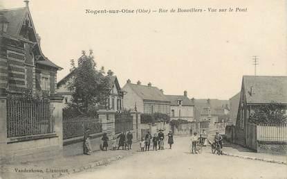 """/ CPA FRANCE 60 """"Nogent sur Oise, rue de Bonvillers, vue sur le pont"""""""