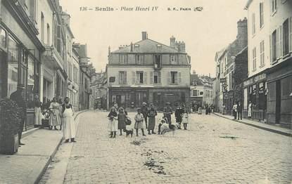 "/ CPA FRANCE 60 ""Senlis, place Henri IV"""