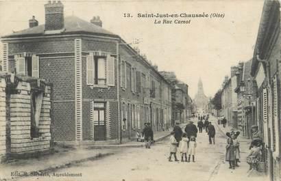 """/ CPA FRANCE 60 """"Saint Just en chaussée, la rue Carnot """""""
