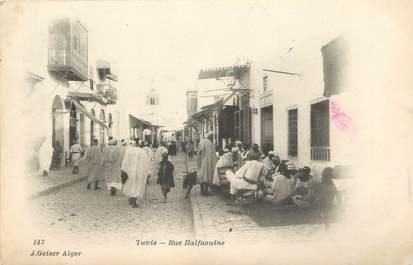 CPA TUNISIE / Tunis, Rue Halfaouine