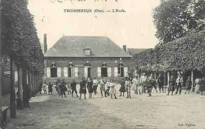 """/ CPA FRANCE 60 """"Troissereux, l'école"""""""