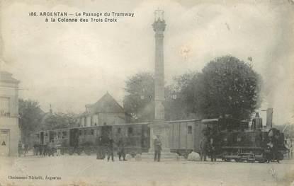 """/ CPA FRANCE 61 """"Argentan, le passage du tramway"""""""