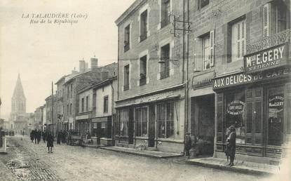 """CPA FRANCE 42 """"La Talaudière, rue de la République"""""""
