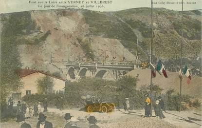 """CPA FRANCE 42 """"Pont sur la Loire entre Verney et Villerest, 1906"""""""