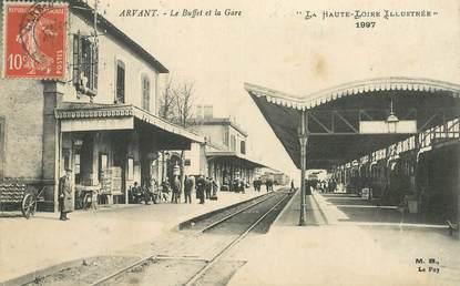"""CPA FRANCE 43 """"Arvant, le Buffet et la Gare"""""""