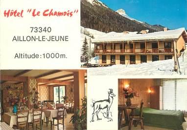 """/ CPSM FRANCE 73 """"Aillon le Jeune, hôtel le Chamois"""""""
