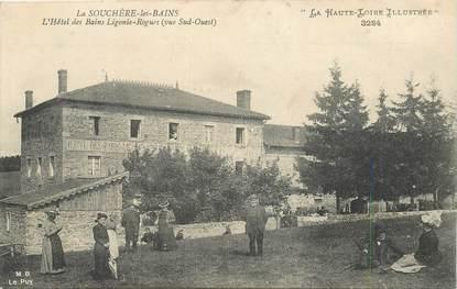 """CPA FRANCE 43 """"La Souchère les Bains, Hotel des Bains Ligonie Rogues"""""""