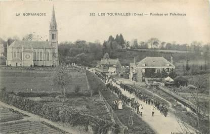 """/ CPA FRANCE 61 """"Les Tourailles, paroisse en pèlérinage"""""""