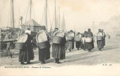 """/ CPA FRANCE 62 """"Boulogne sur Mer, femmes de pêcheurs"""""""