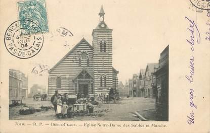 """/ CPA FRANCE 62 """"Berck Plage, église Notre Dame des Sables et marché"""""""