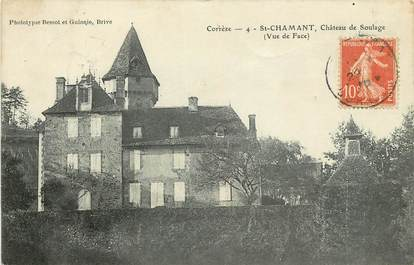 """CPA FRANCE 19 """"Saint Chamant, Château de Soulage"""""""