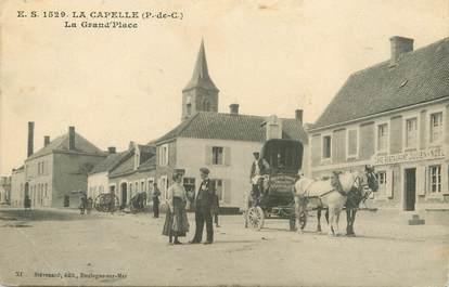 """/ CPA FRANCE 62 """"La Capelle, la Grand'place"""""""