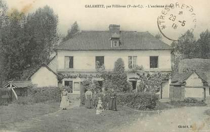 """/ CPA FRANCE 62 """"Galametz, l'ancienne école"""""""
