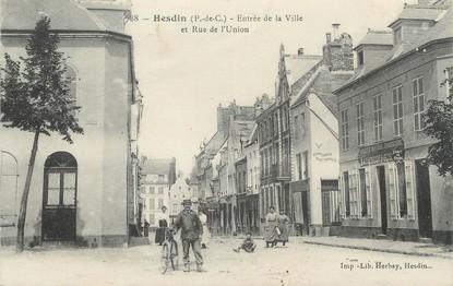 """/ CPA FRANCE 62 """"Hesdin, entrée de la ville et rue de l'union"""""""