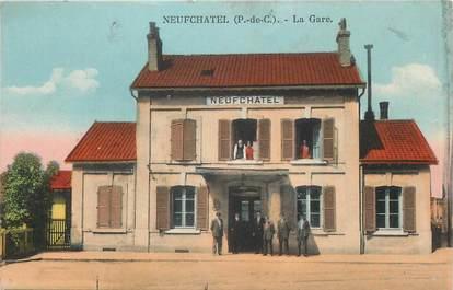 "/ CPA FRANCE 62 ""Neufchâtel, la gare"""