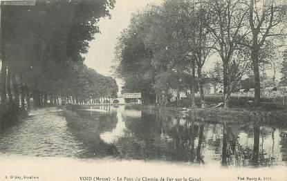 """CPA FRANCE 55 """"Void, le pont du Chemin de Fer sur le canal"""""""