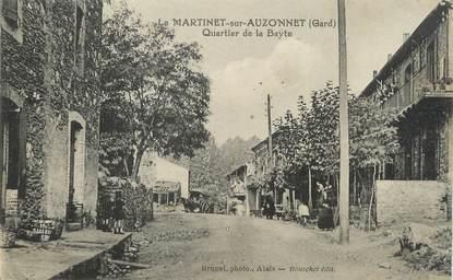 """/ CPA FRANCE 30 """"Le Martinet sur Auzonnet, quartier de la Bayle"""""""