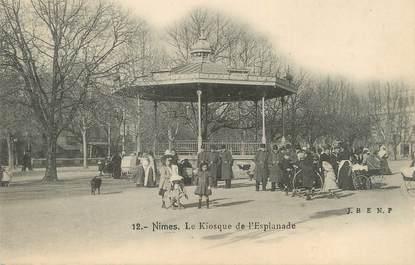 """/ CPA FRANCE 30 """"Nîmes, le kiosque de l'esplanade"""""""