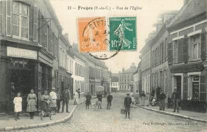 """CPA FRANCE 62 """"Fruges, rue de l'Eglise"""" / HORLOGERIE BIJOUTERIE Pr. L. DELBARRE / RESTAURANT  Pr. LECUCQ DESCAMPS"""
