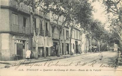 """CPA FRANCE 83 """"Toulon, le quartier du champ de mars, route de la Valette"""""""
