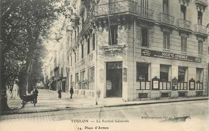 """CPA FRANCE 83 """"Toulon, Banque La société générale"""""""