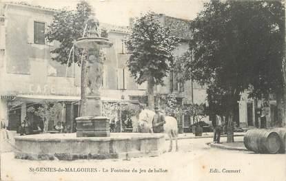 """/ CPA FRANCE 30 """"Saint Genies de Malgoires, la fontaine du jeu de ballon"""""""
