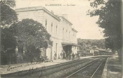 "/ CPA FRANCE 30 ""Saint Ambroix, la gare """