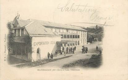 "/ CPA FRANCE 31 ""Barbazan, les Thermes"""