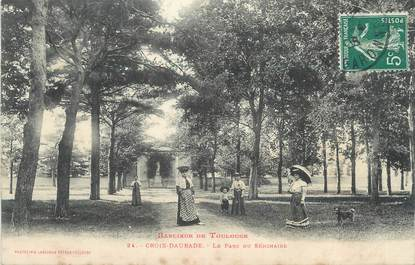 """/ CPA FRANCE 31 """"Croix Daurade, le parc du Séminaire"""""""