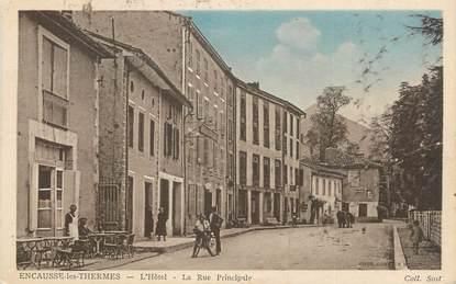 """/ CPA FRANCE 31 """"Encausse, l'hôtel, la rue prinicpale"""""""