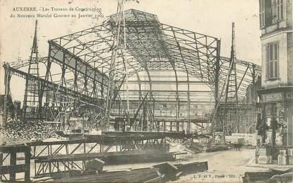 """CPA FRANCE 89 """"Auxerre, les travaux de construction du Nouveau Marché couvert, 1904"""""""