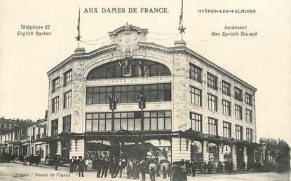 """CPA FRANCE 83 """"Hyères, magasin Aux Dames de France"""""""