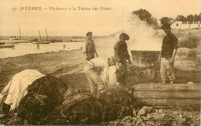 """CPA FRANCE 83  """"Hyères, Pêcheurs à la Teinte des Filets"""""""
