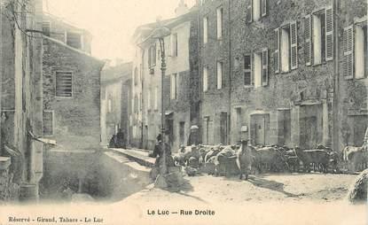 "CPA FRANCE 83 ""Le Luc, rue Droite"""