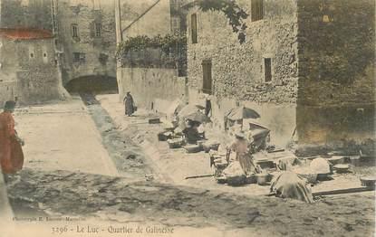 """CPA FRANCE 83 """"Le Luc, Quartier de Galinesse"""""""