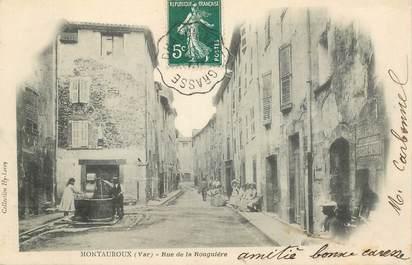 """CPA FRANCE 83 """"Montauroux, rue de la Rouguière"""" / CACHET AMBULANT RECTO"""