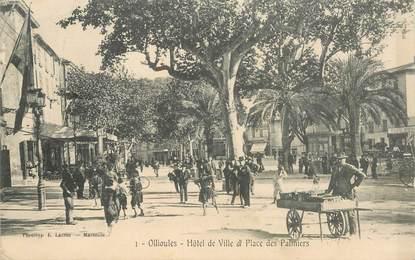 """CPA FRANCE  83 """"Ollioules, Hotel de ville et Place des Palmiers"""""""