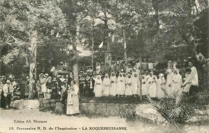 """CPA FRANCE  83 """"La Roquebrussanne, Procession ND de l'Inspiration"""""""