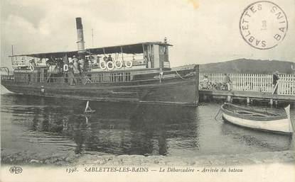 """CPA FRANCE  83 """"Sablettes les Bains, le débarcadère, arrivée du bateau"""""""