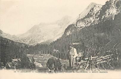 """/ CPA FRANCE 31 """"Luchon, cabane de Ribereta, vallée de la Maurienne, Monts Maudits"""" / SPONT"""